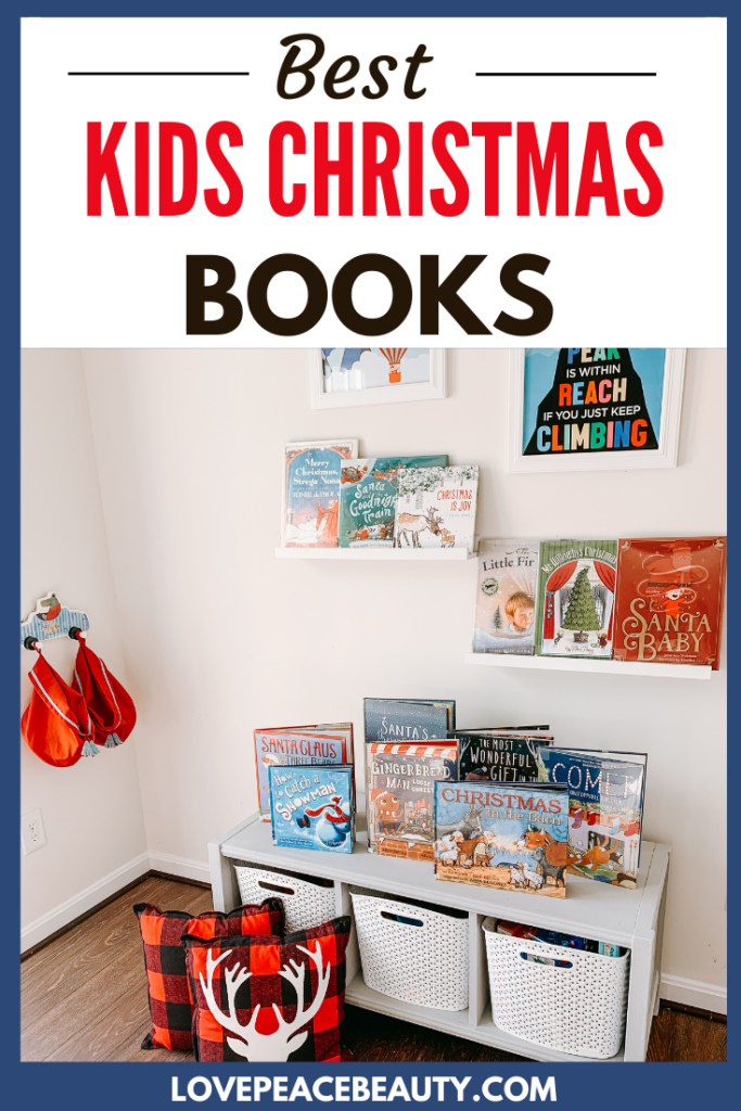 image optimized for Pinterest with the title Best Kids Christmas Books. A bench with Christmas books sitting on top and two wall shelves with Christmas books for kids.